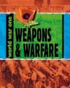 Weapons and Warfare (World War One) - Adrian Gilbert, Ann Kramer