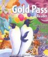 Gold Pass Reader, Grade 1 - Isabel L. Beck, Roger C. Farr, Dorothy S. Strickland