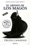 El Gremio de los Magos - Trudi Canavan, Manu Viciano