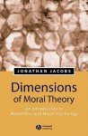 Dimensions of Moral Theory: A Concise History - Jonathan Jacobs