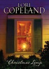 Christmas Lamp, The - Lori Copeland