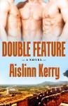 Double Feature - Aislinn Kerry