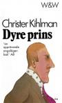 Dyre prins - Christer Kihlman