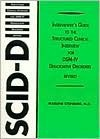 Interviewer's Guide to the Structured Clinical Interview for Dsm-IV (R) Dissociative Disorders (Scid-D) (REV) - Marlene Steinberg