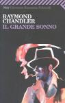 Il grande sonno - Raymond Chandler, Oreste Del Buono