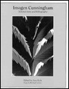 Imogen Cunningham: Selected Texts and Bibliography - Imogen Cunningham