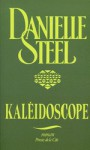 Kaléidoscope - Danielle Steel