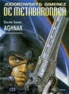 Aghnar (De Metabaronnen, #3) - Alejandro Jodorowsky, Juan Giménez
