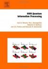 NMR Quantum Information Processing - Ivan Oliveira, Roberto Sarthour Jr., Tito Bonagamba, Eduardo Azevedo, Jair C.C. Freitas