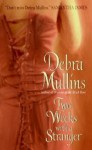 Two Weeks with a Stranger - Debra Mullins