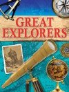 Great Explorers - Shirley Greenway, Colin Hynson, Roger Morriss