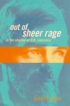 Out of Sheer Rage: In the Shadow of D.H. Lawrence - Geoff Dyer