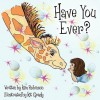 Have You Ever? - Kim Robinson