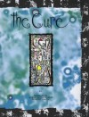 The Cure: Ten Imaginary Years - Barbarian, Steve Sutherland, Robert Smith
