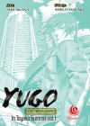 Yugo The Negotiator: Toyako Summit Vol. 1 - Shu Akana, Shinji Makari