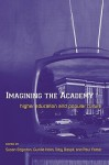 Imagining the Academy: Higher Education and Popular Culture - Gunilla Holm, Paul Farber