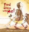 Fred Stays With Me! - Nancy Coffelt, Tricia Tusa