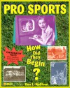 Pro Sports: How Did They Begin? - Don L. Wulffson