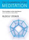 Foundation Stone Meditation - Rudolf Steiner