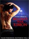 Love's Immortal Pantheon 3: Bellona's War Ribbon - Diana DeRicci
