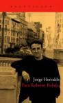 Para Roberto Bolano - Jorge Herralde