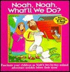 Noah, Noah, What'll We Do? - Mike Nappa, Susan L. Lingo