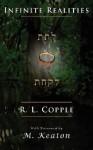 Infinite Realities - R.L. Copple