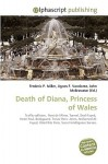 Death of Diana, Princess of Wales - Frederic P. Miller, Agnes F. Vandome, John McBrewster