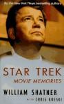 Star Trek Movie Memories - William Shatner, Chris Kreski