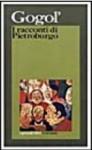 I racconti di Pietroburgo - Nikolai Gogol, Pietro Zveteremich