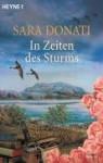 In Zeiten des Sturms : Roman - Sara Donati, Imke Walsh-Araya