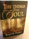 The Things of the Soul - Boyd K. Packer