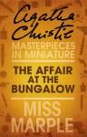 The Affair at the Bungalow: A Miss Marple Short Story - Agatha Christie