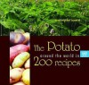 The Potato Around the World in 200 Recipes: An International Cookbook - United Nations