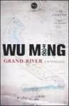 Grand River: un viaggio - Wu Ming