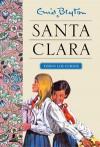 Santa Clara: Todos los cursos (St. Clare's #1-6) - Enid Blyton