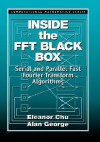 Inside the FFT Black Box - Ellen W. Chu, Alan George, Ellen W. Chu