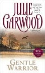 Gentle Warrior - Julie Garwood