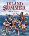 An Island Summer - Catherine Stock