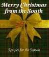 Merry Christmas from the South: Recipes for the Season - Michelle Stone