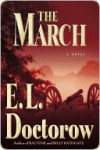 The March the March the March - E.L. Doctorow
