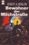 Bewohner der Milchstraße - Robert A. Heinlein