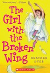 Girl With The Broken Wing - Heather Dyer