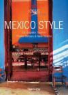 Mexico Style - Taschen, Rene Stoeltie, Taschen