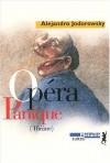 Opéra panique - Alejandro Jodorowsky, Arrabal