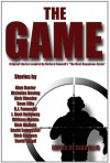 The Game - Sean Ellis, Rick Chesler, Alan Baxter, David Wood, J. Kent Holloway, Rick Nichols, William Meikle, David Sakmyster, R. P. Steeves, R.J. Fanucchi, Nicholas Boving