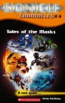 Bionicle Chronicles #4: Tales of the Masks - Greg Farshtey