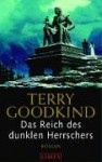 Das Reich des dunklen Herrschers (Das Schwert der Wahrheit, #14) - Terry Goodkind, Caspar Holz