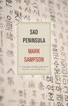 Sad Peninsula - Mark Sampson