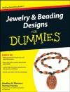 Jewelry & Beading Designs for Dummies - Heather Dismore, Tammy Powley